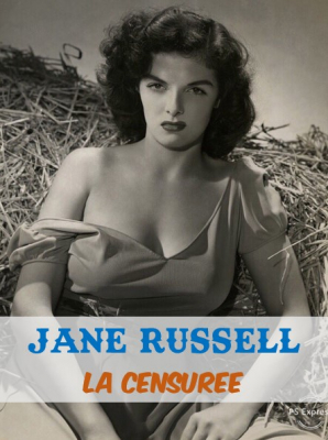 Jane Russel : La Censurée